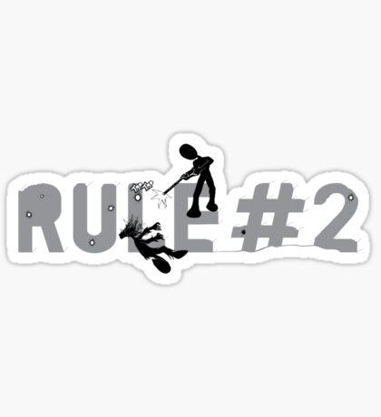 Rule 2 Sticker