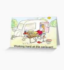 Working hard at the Caravan Greeting Card