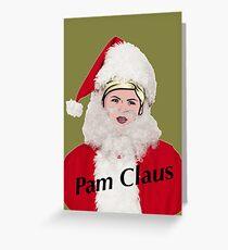 pam claus Greeting Card