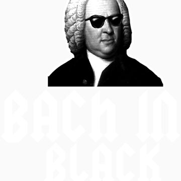 Bach in Black by shopfunkhouse