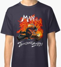 Man of a Thousand STDs Classic T-Shirt