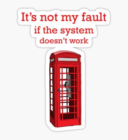 it's not my fault Sticker