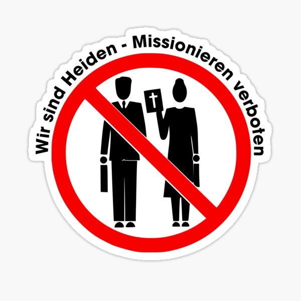 We are pagans - missioning prohibited Sticker