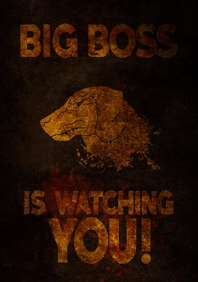 Quot Metal Gear Solid V Big Boss Is Watching You Quot Posters By