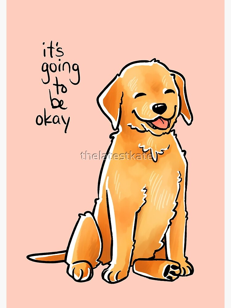 """It Will Be Okay"" Puppy by thelatestkate"