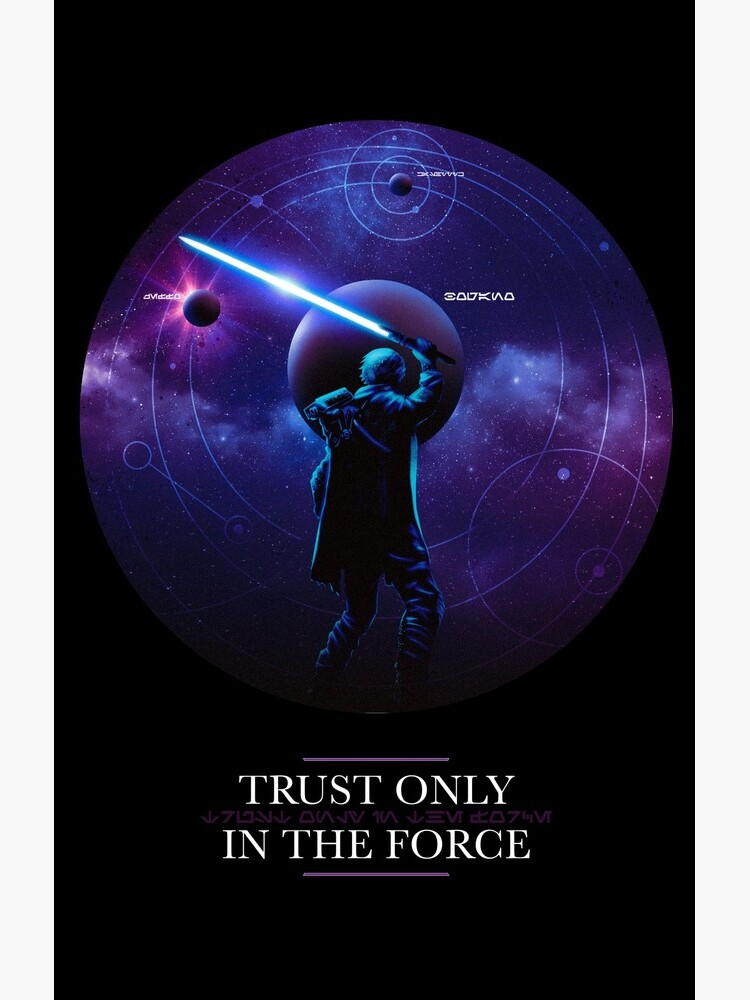Trust only in the Force by powkapow