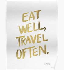 Eat Well, Travel Often – Gold Poster