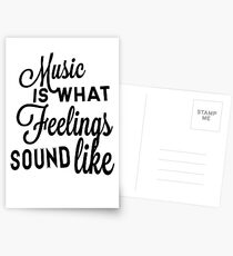 Music Is What Feelings Sound Like Postcards