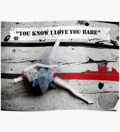 You Know I Love You Babe Poster