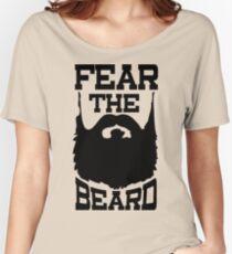 Fear The Beard Shirt by Fear The Beard Women's Relaxed Fit T-Shirt