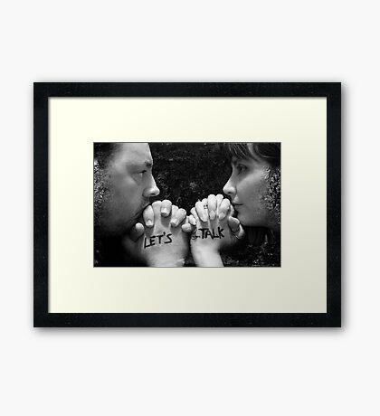 Let's Talk Framed Print
