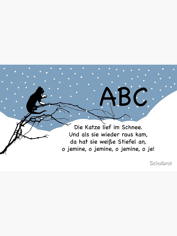 ABC, the cat ran in the snow ... nursery rhymes for fun and early childhood education by Schulbrot