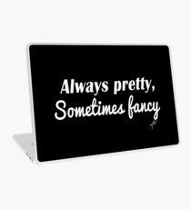Sometimes Fancy Laptop Skin