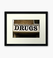 DRUGS Framed Print