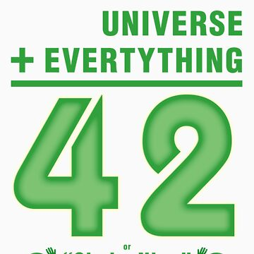 Life, the Universe, and Everything = 42 = 6x9 by ezraingram