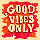 Good Vibes Only by doodlebymeg