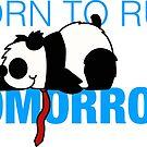 Born to run...tomorrow! by PeteSongi