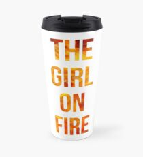 The Girl on Fire Travel Mug