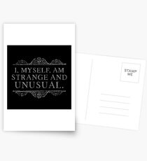 I, myself, am strange and unusual. Postcards