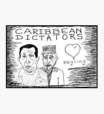 What Chavez and Castro Love  Photographic Print