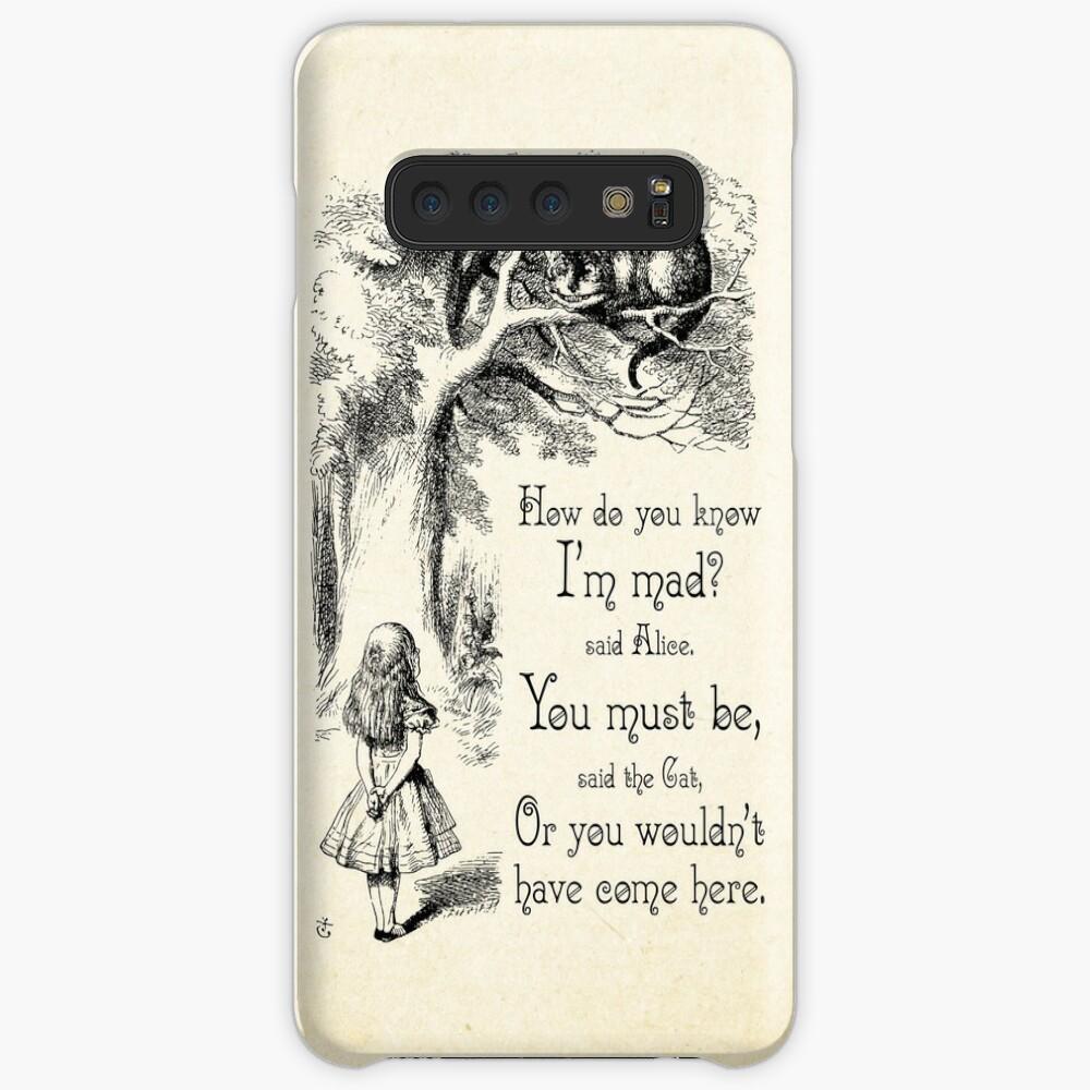 Alice im Wunderland Zitat - wie weißt du, ich bin verrückt - Cheshire Cat Zitat - 0173 Hüllen & Klebefolien für Samsung Galaxy