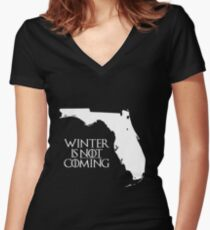 Winter is NOT coming Women's Fitted V-Neck T-Shirt