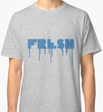 FRESH is the best Classic T-Shirt