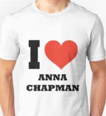 I love Anna Chapman Unisex T-Shirt