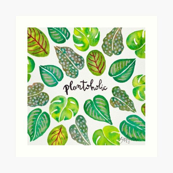 Plantoholic Art Print