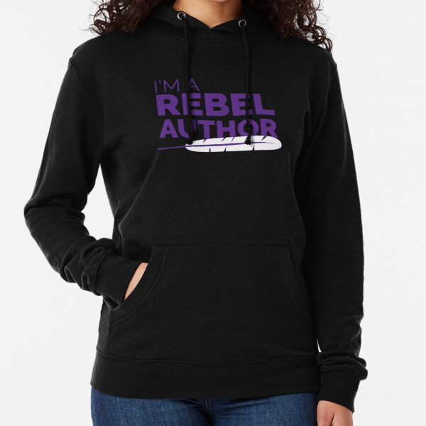 I'm a Rebel Author Lightweight Hoodie