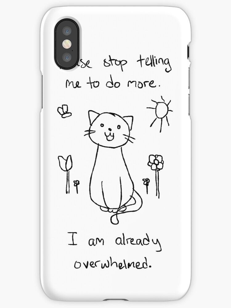how to put cd on iphone quot i am overwhelmed cat quot iphone cases amp covers by 8562