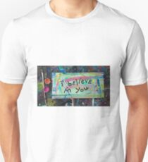 i believe in you Unisex T-Shirt