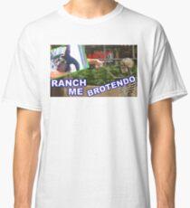 RANCH ME BROTENDO Classic T-Shirt