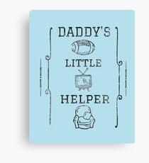 Daddy's Little Helper Canvas Print
