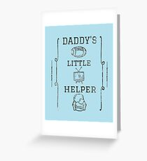 Daddy's Little Helper Greeting Card