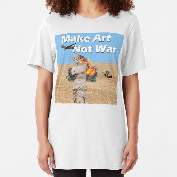 Make Art, Not War Slim Fit T-Shirt
