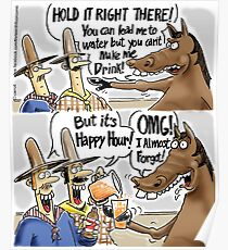 Happy Hour Horse - A Western Hero Poster