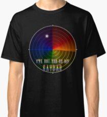 I've Got You On My Gaydar Classic T-Shirt
