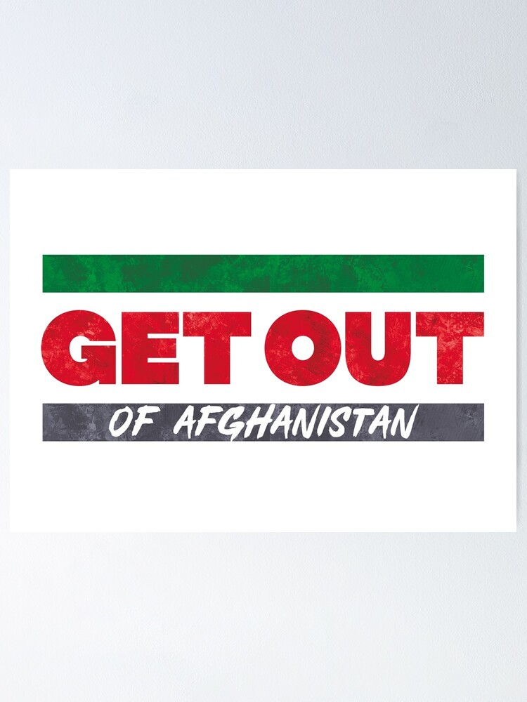 Alternate view of Get Out of Afghanistan Poster