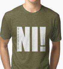 Knights who say...Ni! Tri-blend T-Shirt