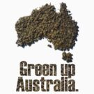 Green Up Australia by burntwoodstudio