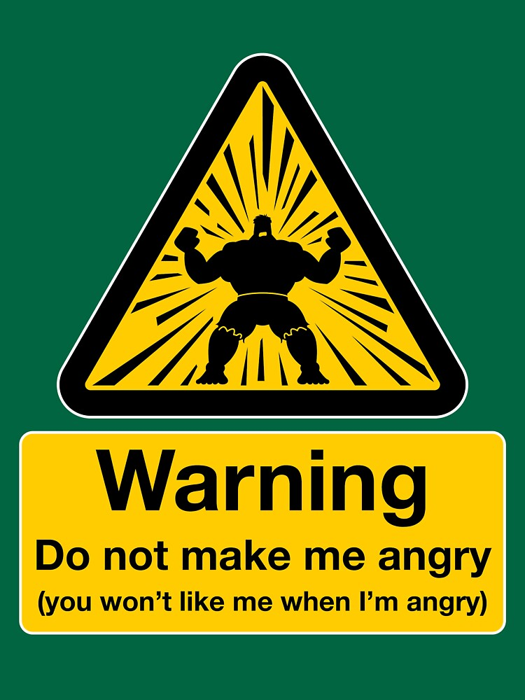 Dont Make Me Angry Unisex T Shirt By Doodledojo Redbubble