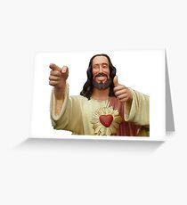 buddy christ Greeting Card