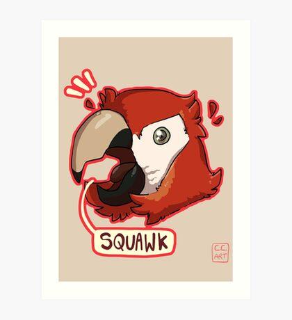 Squawk Art Print