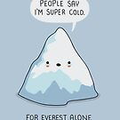 For Everest Alone by Andres Colmenares
