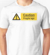 Fragile Ego Unisex T-Shirt