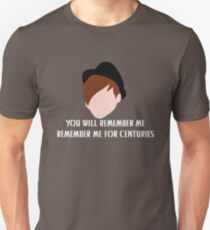 Remember Me For Centuries T-Shirt