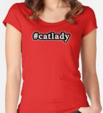 Cat Lady - Hashtag - Black & White Women's Fitted Scoop T-Shirt