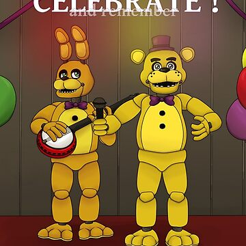 FNAF - Celebrate ! and remember... by Niutellat