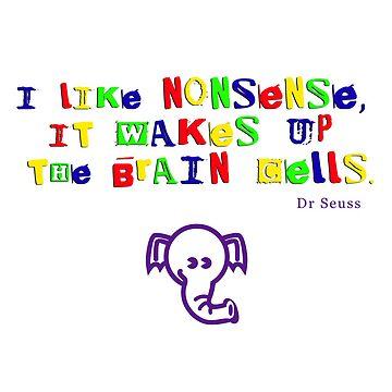 Dr Seuss Nonsense by greenstonetype